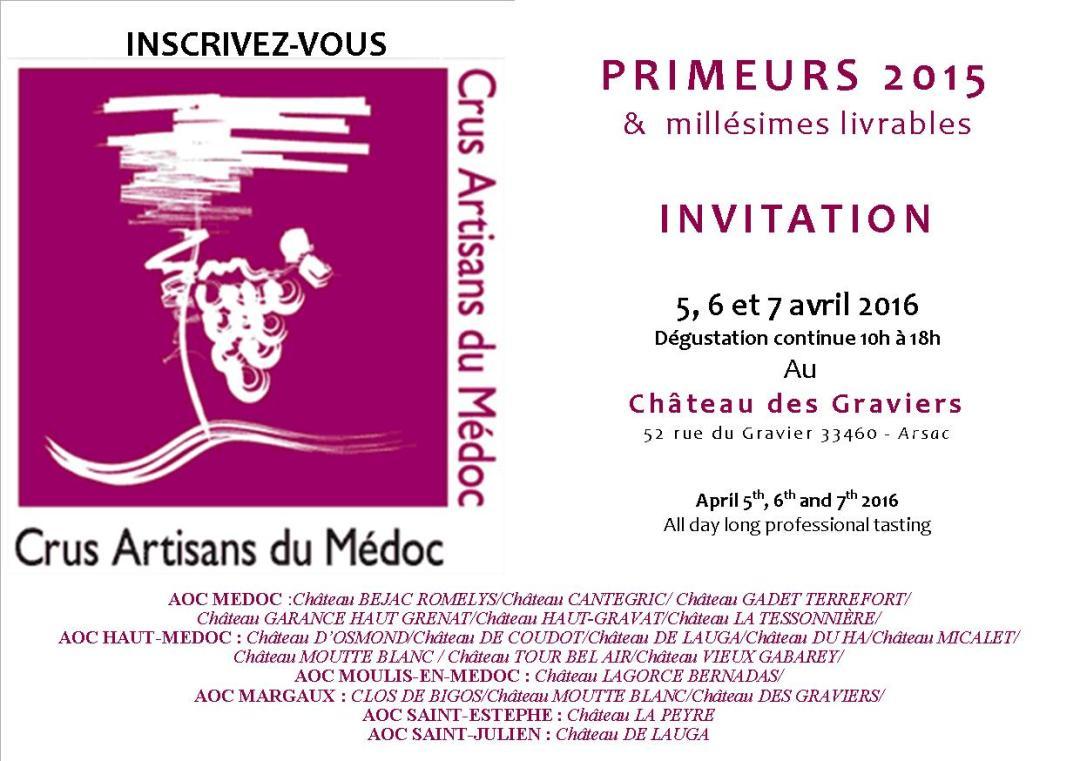 Invitation Primeurs 2015 Cru Artisan-5, 6 et 7 avril 2016-château des Graviers -
